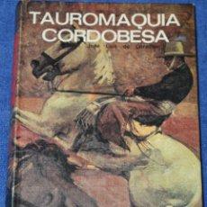 Tauromaquia: TAUROMAQUIA CORDOBESA - JOSE LUIS DE CÓRDOBA - EVEREST (1978). Lote 277200078