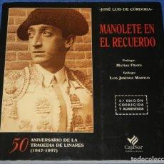 Tauromaquia: MANOLETE EN EL RECUERDO - JOSE LUIS DE CÓRDOBA - CAJASUR (1997). Lote 277201638