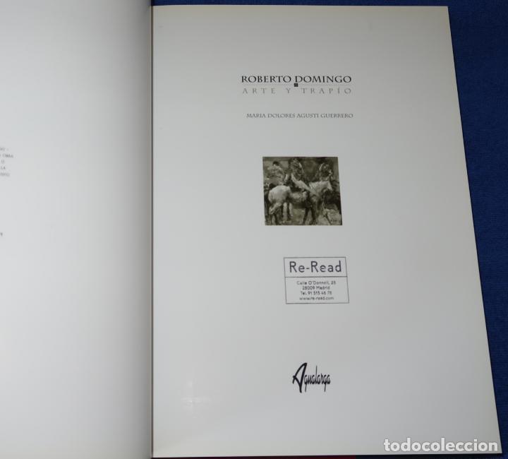 Tauromaquia: Roberto Domingo - Arte y Trapío - Maria Dolores Agusti Guerrero - Agualarga (1998) - Foto 3 - 277203668