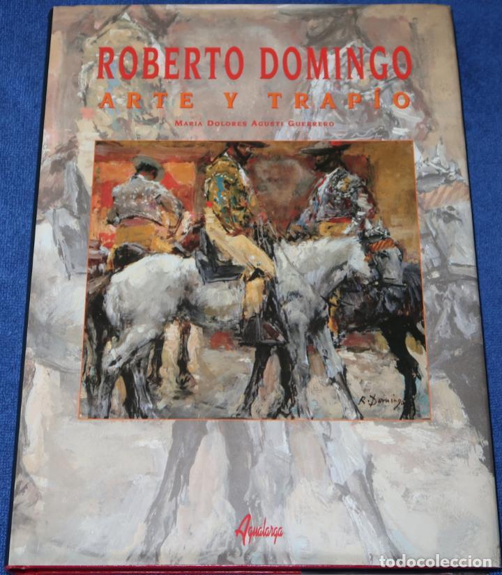 ROBERTO DOMINGO - ARTE Y TRAPÍO - MARIA DOLORES AGUSTI GUERRERO - AGUALARGA (1998) (Coleccionismo - Tauromaquia)