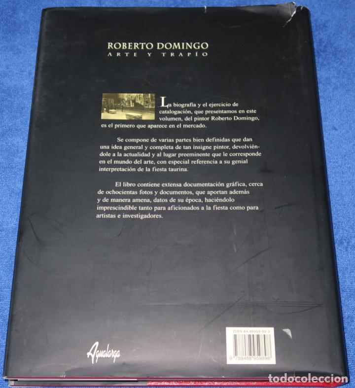 Tauromaquia: Roberto Domingo - Arte y Trapío - Maria Dolores Agusti Guerrero - Agualarga (1998) - Foto 13 - 277203678