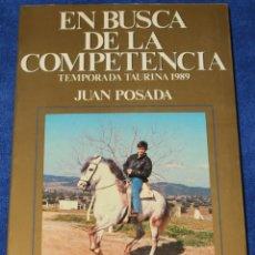 Tauromaquia: EN BUSCA DE LA COMPETENCIA - JUAN POSADA - LIBRO DE ORO DE LA TAUROMAQUIA (1989). Lote 277271703