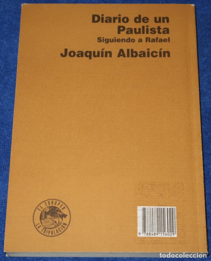 Tauromaquia: Diario de un Paulista - Siguiendo a Rafael - Joaquin Albaicin - Detursa (1995) ¡Impecable! - Foto 5 - 278427603