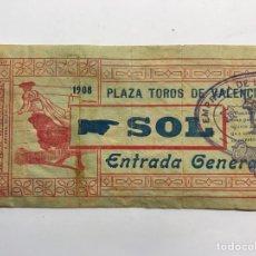 Tauromaquia: TAUROMAQUIA ENTRADA PLAZA DE TOROS VALENCIA SOL, ENTRADA GENERAL (A.1908) LIT, ORTEGA. Lote 278583688