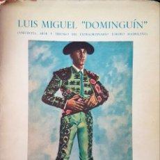 Tauromaquia: LUIS MIGUEL DOMINGUÍN , POR ALFREDO PORTOLÉS. Lote 284264268