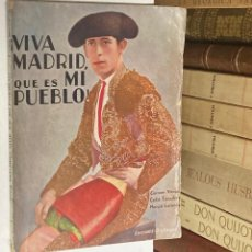 Tauromaquia: ¡VIVA MADRID QUE ES MI PUEBLO! MARCIAL LALANDA - TOROS NOVELA SEMANAL CINEMATOGRÁFICA CINE. Lote 286323318