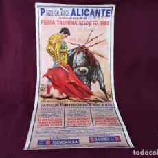 Tauromachie: CARTEL DE TOROS 106 X 55 CMS., PLAZA DE TOROS DE ALICANTE, 1992, LIT. ORTEGA, FERIA DE AGOSTO. Lote 286929433