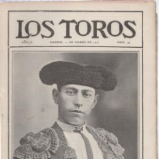 Tauromaquia: REVISTA TAURINA LOS TOROS. Nº 44. MADRID, 11 DE MARZO DE 1910. FALLECIMIENTO DE FRASCUELO. Lote 289557818