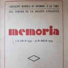 Tauromaquia: MEMORIA ASOCIACION BENEFICA DE SOCORROS A LA VEJEZ DEL TORERO DE LA REGION ANDALUZA 1933 A 1935. Lote 289955003