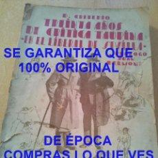 Tauromaquia: DEDICADO AUTOR TREINTA AÑOS DE CRITICA TAURINA DON CRITERIO FATIGADO U69. Lote 292954013