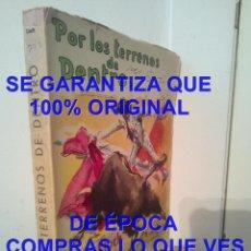 Tauromaquia: POR LOS TERRENOS DE DENTRO M SOTO LLUCH ESTAMPAS TAURINAS 1949 TAUROMAQUIA U69. Lote 292955588