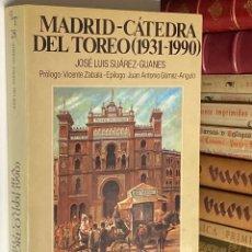 Tauromaquia: AÑO 1990 - MADRID CÁTEDRA DEL TOREO (1931-1990) POR JOSÉ LUIS GUÁREZ-GUANES - LA TAUROMAQUIA Nº 28. Lote 293812063