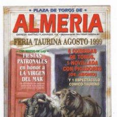 Tauromaquia: PLAZA DE TOROS DE ALMERIA- AGOSTO 1999. Lote 293963508