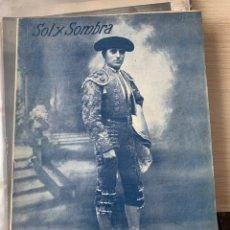 Tauromaquia: CORRIDAS DE FERIA EN PAMPLONA. SAN FERMÍN DE 1924. REVISTA SOL Y SOMBRA, Nº 1.350. Lote 294560158