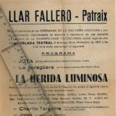 "Tauromaquia: 1957 24 NOVIEMBRE ""LLAR FALLERO - PATRAIX"" (VALENCIA) PROGRAMA VELADA TEATRAL. Lote 294821903"