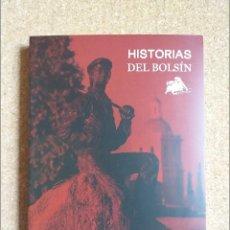 Tauromaquia: HISTORIAS DEL BOLSÍN. RISUEÑO (ANTONIO) LEÓN, EDITORIAL MIC, 2021.. Lote 295017653