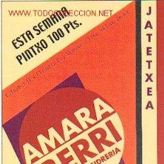 Coleccionismo de vinos y licores: SIDRA - AMARA BERRI - ANTIGUA SIDRERIA. Lote 292876