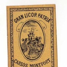 Coleccionismo de vinos y licores: ETIQUETA GRAN LICOR PATRIA , CARLOS MONTFORT , BARCELONA. Lote 11331798