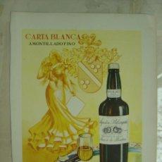 Coleccionismo de vinos y licores: PUBLICIDAD CARTA BLANCA AMONTILLADO FINO.AGUSTIN BLAZQUEZ - JEREZ DE LA FRONTERA. Lote 14671493