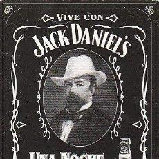 Coleccionismo de vinos y licores: VIVE CON JACK DANIELS UNA NOCHE DE LEYENDA, POSTAL. Lote 15392464