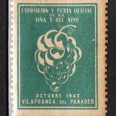Coleccionismo de vinos y licores: VIÑETA - EXPOSICION Y FERIA OFICIAL DE LA VIÑA Y DEL VINO - VILAFRANCA DEL PANADES - AÑO 1943. Lote 32206938