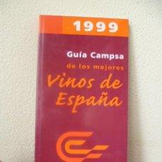Coleccionismo de vinos y licores: GUIA CAMPSA DE LOS MEJORES VINOS DE ESPAÑA 1999 BODEGAS GEOGRAFIA DENOMINACIO ORIGEN GASTRONOMIA. Lote 32301675