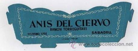 FRONTAL ANTIGUA CAJA EXPOSITOR DE ANIS DEL CIERVO - RAMON TORREGUITART - SABADELL- APROX.22CM.LARGO (Coleccionismo - Botellas y Bebidas - Vinos, Licores y Aguardientes)