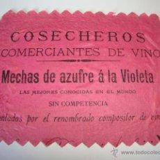 Coleccionismo de vinos y licores: ANTIGUA TARJETA PUBLICIDAD VINO VINOS COSECHEROS COMERCIANTES MEZCLA AZUFRE A LA VIOLETA PP.S.XX. Lote 50122348