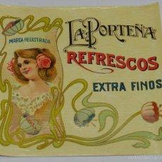 Coleccionismo de vinos y licores: ETIQUETA REFRESCOS LA PORTEÑA, EXTRA FINOS - MODERNISTA PRINCIPIOS DE SIGLO AÑOS 20 - MEDIDAS 11 X 1. Lote 56196985