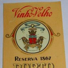 Coleccionismo de vinos y licores: ETIQUETAS VINO VELHO PORTO RESERVA 1867, EL ANJOVINO VINO - MODERNISTA PRINCIPIOS DE SIGLO AÑOS 20 -. Lote 56402055