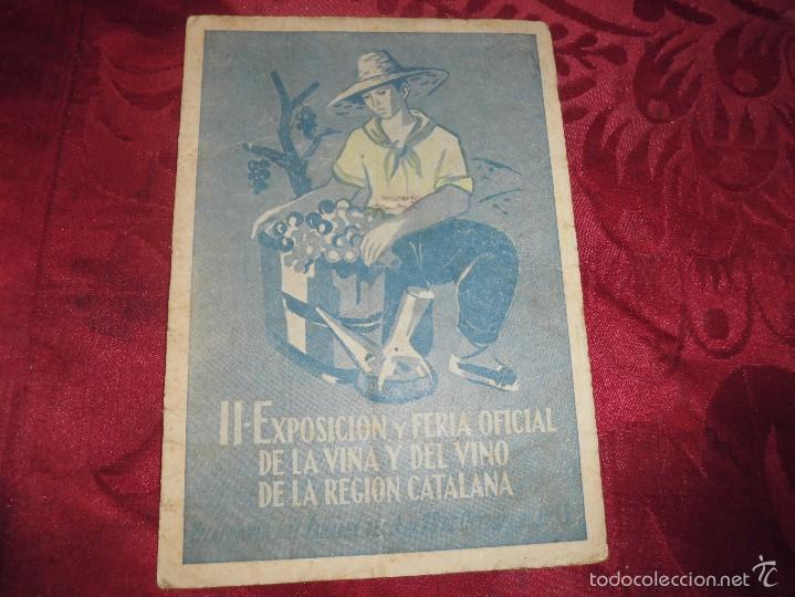 LIBRILLO,II-EXPOSICION Y FERIA OFICIAL DE LA VIÑA Y EL VINO DE LA REGION DE VILAFRANCA DEL 1953 (Coleccionismo - Botellas y Bebidas - Vinos, Licores y Aguardientes)