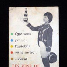 Coleccionismo de vinos y licores: DESPLEGABLE PUBLICITARIO LES VINS DU POSTILLON. LINEAS METRO Y AUTOBUS PARIS. PLANO. Lote 57879710