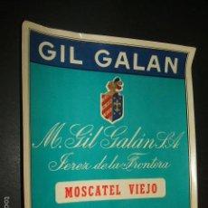 Coleccionismo de vinos y licores: ETIQUETA VINO MOSCATEL VIEJO GIL GALAN JEREZ DE LA FRONTERA CADIZ. Lote 58009734