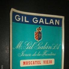 Coleccionismo de vinos y licores: ETIQUETA VINO MOSCATEL VIEJO GIL GALAN JEREZ DE LA FRONTERA CADIZ. Lote 58019220