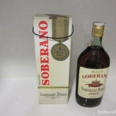 Coleccionismo de vinos y licores: ANTIGUA BOTELLA BRANDY SOBERANO. Lote 78205077