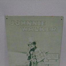 Coleccionismo de vinos y licores: CHAPA PUBLICIDAD JOHNNIE WALKER, REPRODUCCIÓN. Lote 112220291