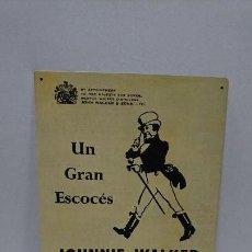 Coleccionismo de vinos y licores: CHAPA PUBLICIDAD JOHNNIE WALKER, REPRODUCCIÓN. Lote 112220343