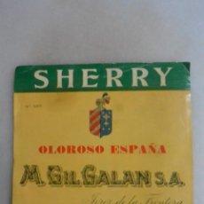 Coleccionismo de vinos y licores: ETIQUETA DE VINO JEREZ OLOROSO.SIN PEGAR SHERRY M GIL GALAN. Lote 133472894