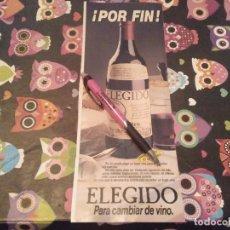Coleccionismo de vinos y licores: ANTIGUO ANUNCIO PUBLICIDAD VINO TINTO ELEGIDO ESPECIAL COLECCIONISTAS. Lote 136265666