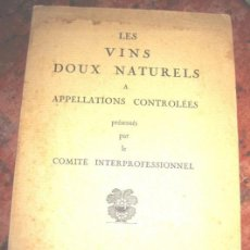 Coleccionismo de vinos y licores: LES VINS DOUX NATURELS APPELLATIONS CONTROLEES. VINS D'ESPAGNE VINOS DE ESPAÑA PERPIGNAN MAPA DIS. Lote 146952234
