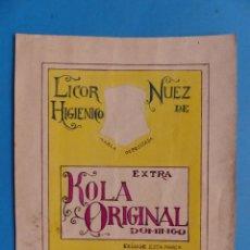 Coleccionismo de vinos y licores: ORIGINAL PINTADO A MANO - LICOR HIGIENICO - NUEZ DE KOLA ORIGINAL DOMINGO, VALENCIA - AÑOS 1930-40. Lote 147199022