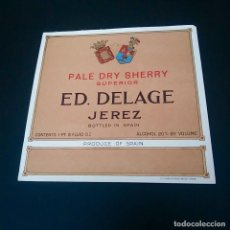 Coleccionismo de vinos y licores: ETIQUETA - PALE DRY SHERRY SUPERIOR - ED. DELAGE - JEREZ -. Lote 164478350