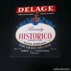 Coleccionismo de vinos y licores: ETIQUETA BRANDY HISTORICO DELAGE. Lote 164481018