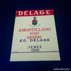 Coleccionismo de vinos y licores: ETIQUETA DELAGE - VINO AMONTILLADO FINO SHERRY - JEREZ. Lote 164493854