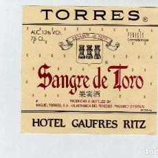 Coleccionismo de vinos y licores: ETIQUETA VINO JAUME SERRA SANGRE DE TORO PARA HOTEL SAUFRES RITZ. Lote 195129712