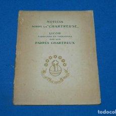 Coleccionismo de vinos y licores: (MALB3) LIBRO NOTICIA SOBRE LA CHARTREUSE - LICOR FABRICADO EN TARRAGONA POR LOS PADRES CHARTREUX. Lote 195485441