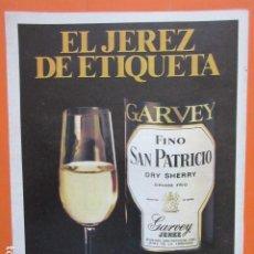 Coleccionismo de vinos y licores: PUBLICIDAD 1986 - JEREZ DE LA FRONTERA FINO SAN PATRICIO - TAMAÑO 22,5 X 30 CM. Lote 205765666