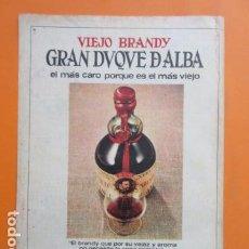 Coleccionismo de vinos y licores: PUBLICIDAD 1972 - BRANDY GRAN DUQUE DE ALBA ZOILO RUIZ MATEOS RUMASA - TAMAÑO 22,5 X 30 CM. Lote 205779663
