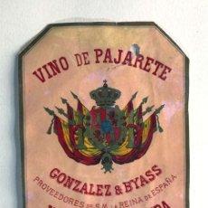 Collectionnisme de vins et liqueurs: ANTIGUA ETIQUETA ( SIGLO XIX ) GONZALEZ BYASS / VINO DE PAJARETE / JEREZ / PROVEEDORES DE ISABEL II. Lote 287344053