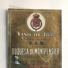 Collectionnisme de vins et liqueurs: ETIQUETA ( SIGLO XIX ) GONZALEZ BYASS / VINO DE 1832 / TDEDICADO DUQUESA DE MONTPENSIER / JEREZ. Lote 287346498